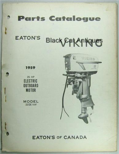 1959 Eatons Viking 25 HP Electric Outboard Motor Parts Catalog Model  22DE16V NOS