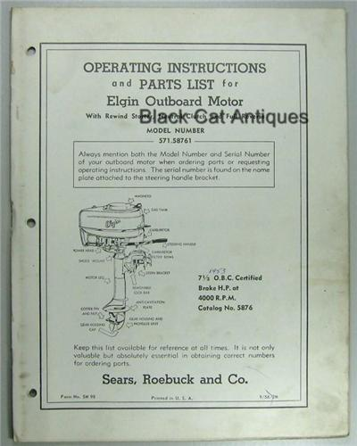 1956 Sears Elgin Outboard Owners Manual/Part List For 7 5HP Model 571 58761  Used