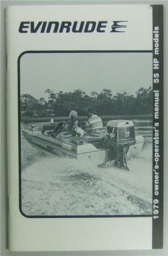 Original 1979 Evinrude Outboard Motor Owners Manual 55 HP Models English, French Version NOS