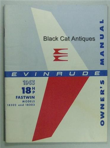 original 1963 evinrude fastwin 18 hp outboard owners manual models rh blackcatantiques net evinrude fastwin 18 manual evinrude fastwin 18 manual