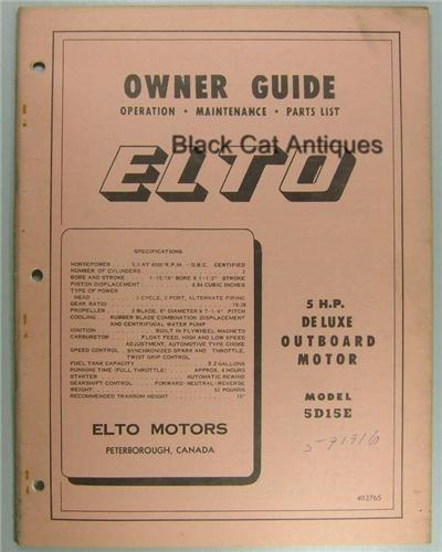Original Elto Motors Outboard Motor Owners Guide 5 HP Deluxe Model 5D15E Used