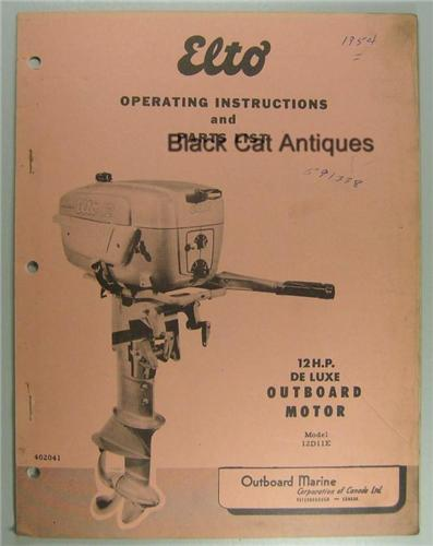 Original 1954 Elto Motors Outboard Motor Owners Guide 12 HP Deluxe Model 12D11E