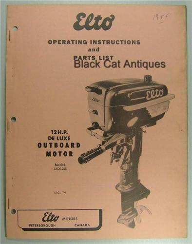 1955 Elto Motors Owners Outboard Motor Guide 12HP Deluxe Model 12D12E