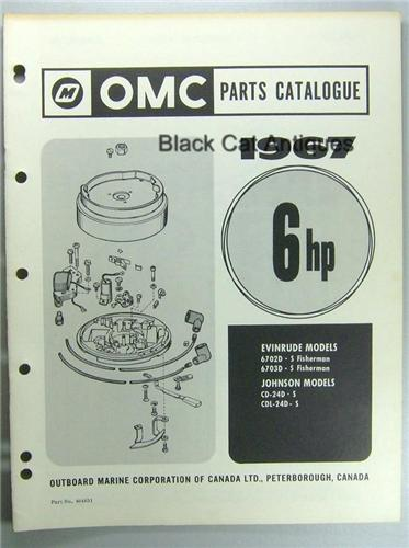 1967 OMC Parts Catalog 6 HP Evinrude &  Johnson 8 Models (Fisherman etc.) Included NOS