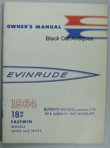original 1964 evinrude outboard motor owners manual 18 hp fastwin rh blackcatantiques net 1960 evinrude 18 hp fastwin service manual Evinrude Fastwin 18 Parts