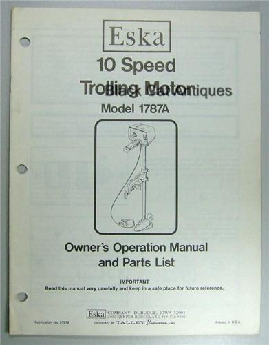 Eska Outboard Owners Manual & Parts List 10 Speed Trolling Motor Model 1787A  Used