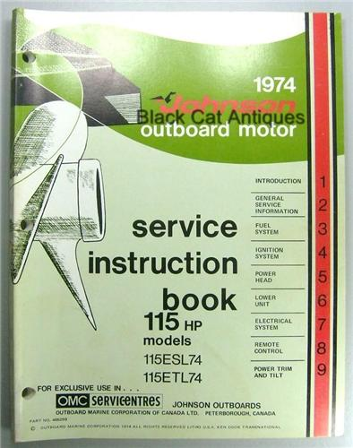 1974 Omc Johnson Outboard Motor Service Instruction Manual 115 Hp Models 115esl74  115etl74 Nos