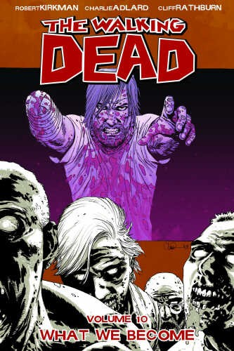 Walking Dead Volume 10