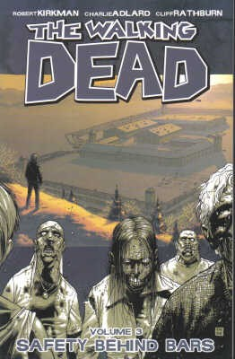 Walking Dead Volume 3