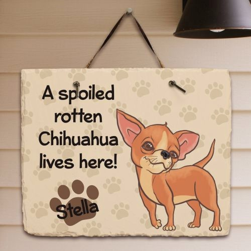 Personalized Chihuahua Welcome Sign Spoiled Chi Dog Lives Here Slate Plaque