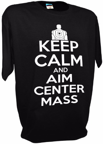 KEEP CALM AIM CENTER MASS black