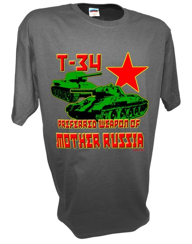 T34 Preferred Weapon of Mother Russia Tank ww2 gray.jpeg