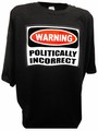 Warning Politcally Incorrect Funny Conservative tee bk.jpeg