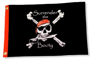 SURRENDER THE BOOTY  3x5 Pirate Boat  / Motorcycle Flag  - Quality