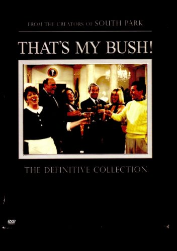 Thats My Bush DVD