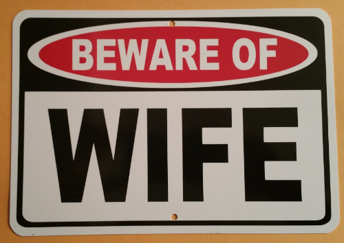 BEWARE WIFE HA10