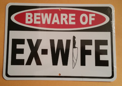 BEWARE EX WIFE HA06