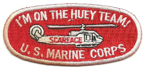 USMC Scarface I'm On The Huey Team Helicopter Patch 001