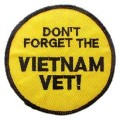 United States Veteran Don't Forget the Vietman Vet! Patch.jpeg
