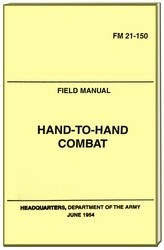 UNITED STATES MILITARY  OFFICIAL FIELD MANUAL HAND TO HAND COMBAT FM 21-150 ( 97127-191 PAGES ).jpeg
