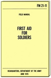 UNITED STATES MILITARY  OFFICIAL FIRST AID FOR SOLDIERS MANUAL ( 97114-158 PAGES ).jpeg