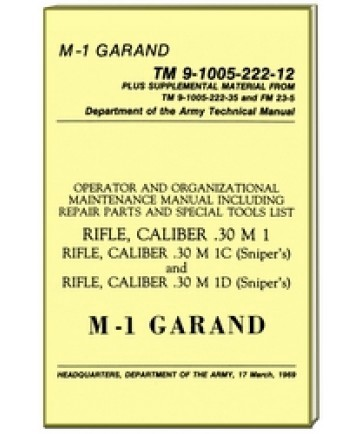 UNITED STATES MILITARY  OFFICIAL M-1 GARAND TM 9-1005-222-12 ( 97123- 64 PAGES ).jpeg