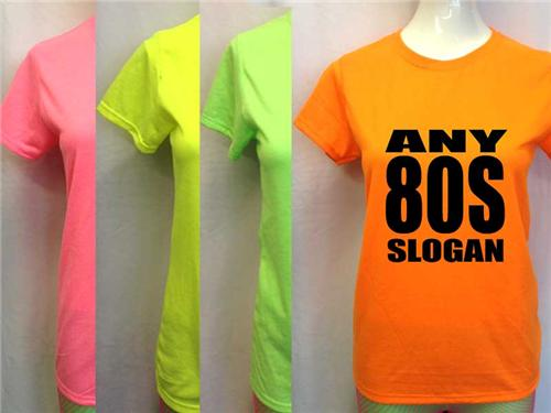 Neon Uv 80s Slogan Womens Fitted T Shirt Any Colour Any Size 8