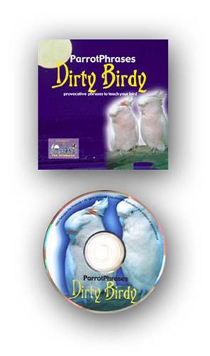 Parrot Phrases CD- Dirty Bird