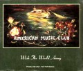 American Music Club - Wish The World Away Promo.jpg