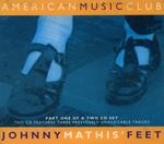 American Music Club - Johnny Mathis Feet 1.jpg
