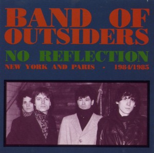 Band Of Outsiders - No Reflection.jpg