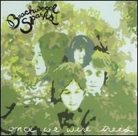 Beachwood Sparks - Once We Were Trees.jpg