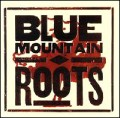 Blue Mountain - Roots.jpg