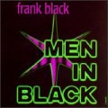 Frank Black - Men In Black.jpg