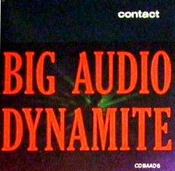 Big Audio Dynamite - Contact.jpg