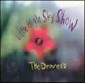 The Drovers - Little High Sky Show.jpg