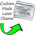 CUSTOM MADE BABY 1ST WORD Engraved Italian Charm 9mm-1xCP056 Sngle Bracelet Link