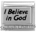 I BELIEVE IN GOD RELIGIOUS Laser Engraved Italian Charm 9mm-1x LC027 Single Link