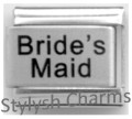 BRIDES MAID Laser Engraved Italian Charm 9mm - 1 x LC051 Single Bracelet Link