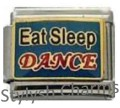 DANCE EAT SLEEP DANCE MUSIC MELODY Enamel Italian Charm 9mm - 1 x MD012 Link
