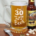 Give-Me-A-Beer-Personalized-30th-Birthday-Glass-Mug_223581-30aL.jpeg