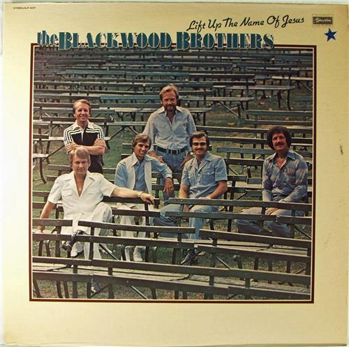 Blackwood Brothers The Lift Up The Name Of Jesus Skylite