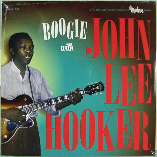 John Lee Hooker, Boogie With, Modern Records HIQLP 026 New Sealed 2014 LP