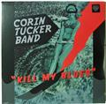 Corin Tucker, Kill My Blues, Corin Tucker Band Sealed LP Kill Rock Stars KRS 560