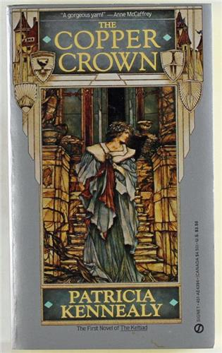 The Copper Crown Keltiad: Bk. 1 by Patricia Kennealy-Morrison 1986, Paperback
