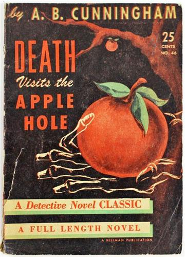 Death Visits The Apple Hole by A.B. Cunningham 1945 Detective Novel Classic 46
