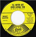 Benny Martin, Hello City Limits - I'll Never Get Over Loving You, Starday 743
