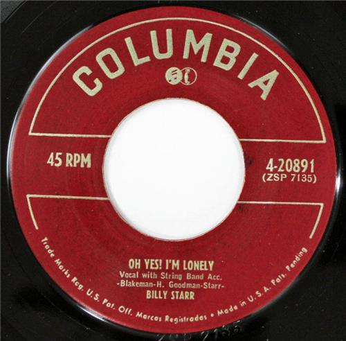 Billy Starr, Oh Yes I'm Lonely - Where You Go My Heart Goes, Columbia 4-20891