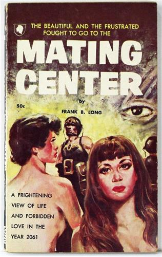 Mating Center by Frank B Long 1961 Chariot Books Paperback 162