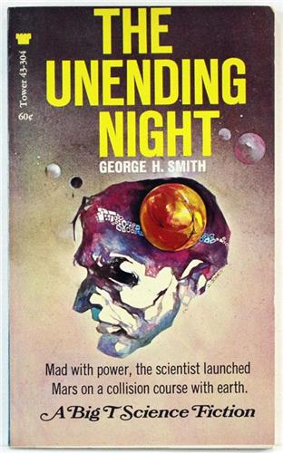 The Unending Night by George H Smith 1964 Tower Books Paperback
